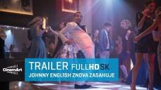 Johnny English znova zasahuje (Johnny English Strikes Again) - oficiálny slovenský HD trailer